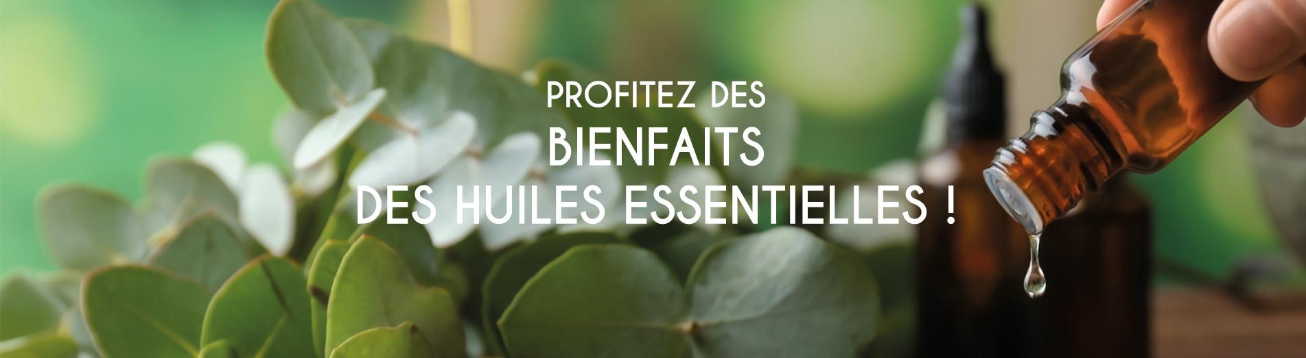 Profitez des bienfaits des huiles essentielles !